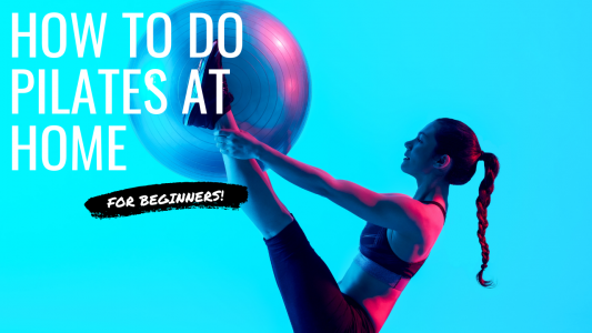 How do you do Pilates at home for beginners