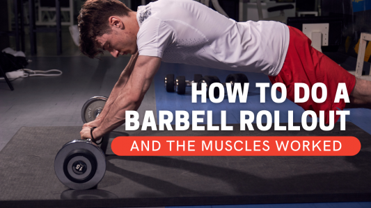 How to do a barbell rollout and what muscles are worked