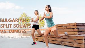What are Bulgarian split squats and are they better than lunges?